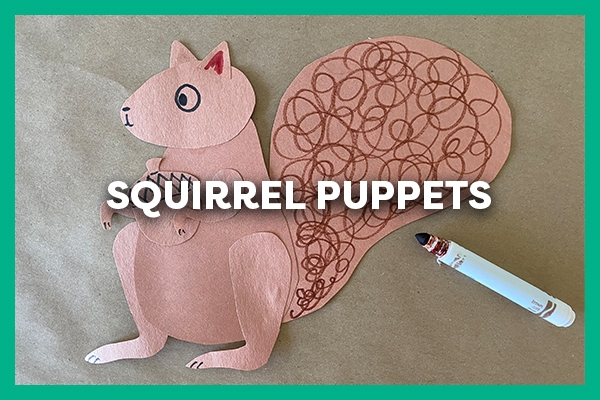squirrel puppets